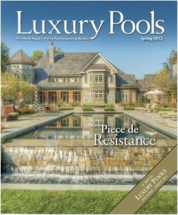 Editorial: Luxury Pools Magazine